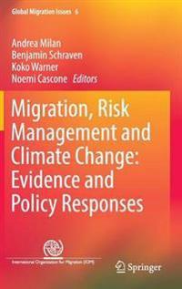 Migration, Risk Management and Climate Change