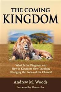 The Coming Kingdom