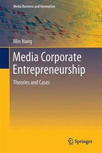 Media Corporate Entrepreneurship