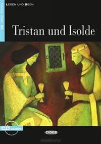 Tristan und Isolde (Niveau A2). Mit Audio-CD