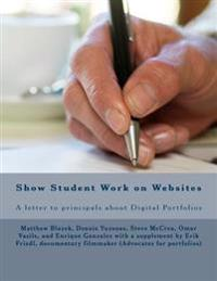 Show Student Work on Websites: A Letter to Principals about Digital Portfolios