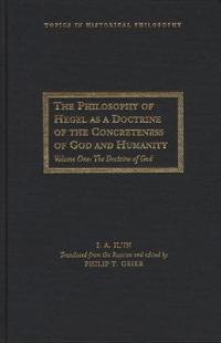 The Philosophy of Hegel As a Doctrine of the Concreteness of God and Humanity
