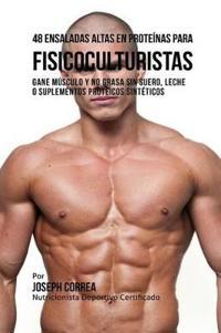 48 Ensaladas Altas En Proteinas Para Fisicoculturistas