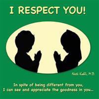I Respect You!