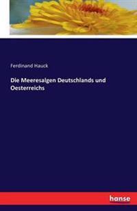 Die Meeresalgen Deutschlands Und Oesterreichs