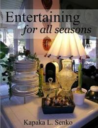 Entertaining for All Seasons