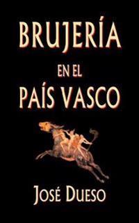 Brujeria En El Pais Vasco