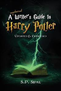 Writer's Guide to Harry Potter: Improve Your Writing by Studying the Best Selling Series