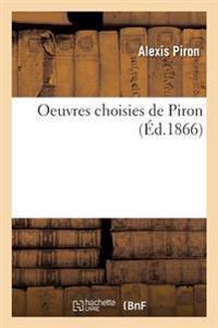 Oeuvres Choisies de Piron