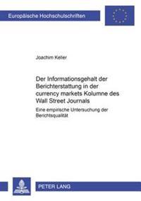 Der Informationsgehalt Der Berichterstattung in Der «currency Markets» Kolumne Des «wall Street Journals»: Eine Empirische Untersuchung Der Berichtsqu