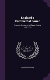 England a Continental Power