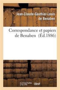 Correspondance Et Papiers de Benaben