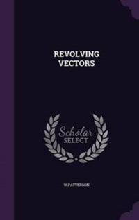 Revolving Vectors