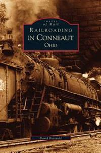 Railroading in Conneaut, Ohio