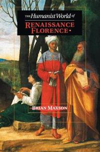 Humanist World Renaissance Florence