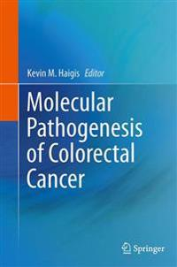 Molecular Pathogenesis of Colorectal Cancer
