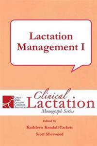 Lactation Management I