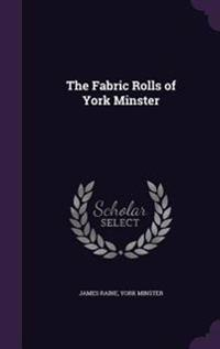 The Fabric Rolls of York Minster