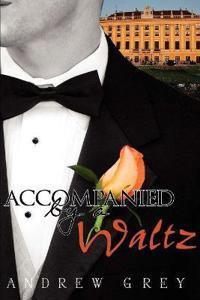 Accompanied by a Waltz