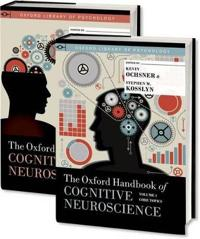 The Oxford Handbook of Cognitive Neuroscience
