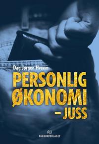 Personlig økonomi - juss - Dag Jørgen Hveem pdf epub