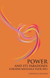Power and its Paradoxes