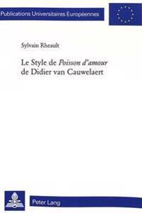 Le Style de Poisson D'Amour de Didier Van Cauwelaert