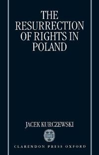 The Resurrection of Rights in Poland