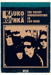 The Velvet Underground ja Lou Reed