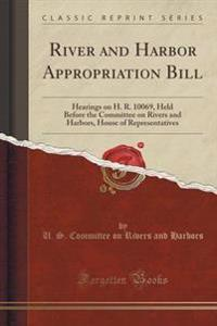 River and Harbor Appropriation Bill