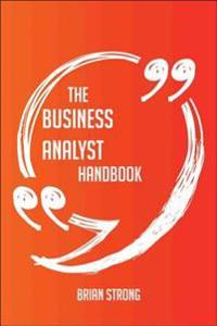 business analyst Handbook - Everything You Need To Know About business analyst