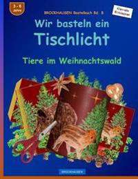 brockhausen bastelbuch bd 8 wir basteln ein tischlicht tiere im weihnachtswald dortje. Black Bedroom Furniture Sets. Home Design Ideas