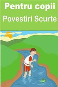 Pentru Copii Povestiri Scurte