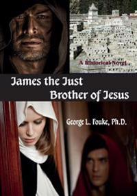 James the Just, Brother of Jesus