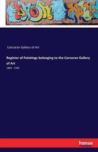 Register of Paintings Belonging to the Corcoran Gallery of Art