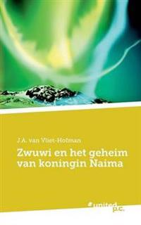 Zwuwi En Het Geheim Van Koningin Naima
