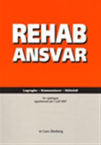 RehabAnsvar Lagregler - Kommentarer - Rättsfall