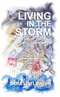 Living in the Storm: A Dance Through Alzheimer's