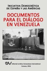 Documentos Para El Dialogo En Venezuela
