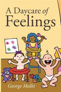 A Daycare of Feelings