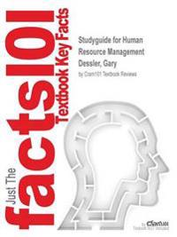 Studyguide for Human Resource Management by Dessler, Gary, ISBN 9780133545685