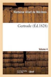 Gertrude. Vol4