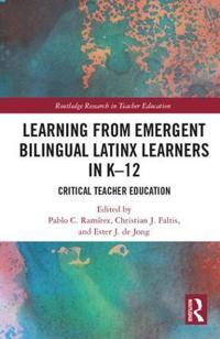 Learning from Emergent Bilingual Latinx Learners in K-12