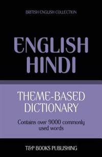 Theme-Based Dictionary British English-Hindi - 9000 Words