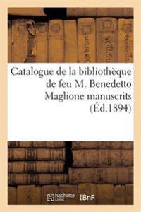 Catalogue de la Bibliotheque de Feu M. Benedetto Maglione Premiere Partie