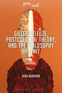 Gilles Deleuze, Postcolonial Theory, and the Philosophy of Limit