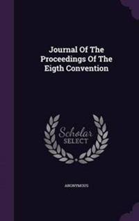 Journal of the Proceedings of the Eigth Convention