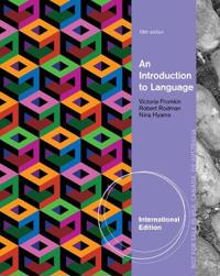 An Introduction to Language, International Edition