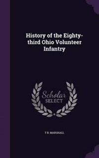 History of the Eighty-Third Ohio Volunteer Infantry