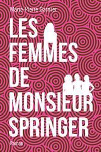Les Femmes de Monsieur Springer